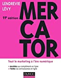 Mercator 11e �dition : Tout le marketing � l'�re num�rique (Marketing master)
