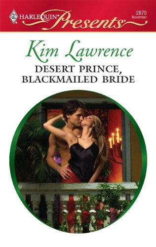 Image of Desert Prince, Blackmailed Bride