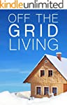 Off The Grid Living- How To Raise Chi...