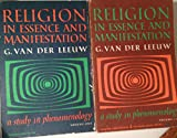 img - for RELIGION IN ESSENCE AND MANIFESTATION. Two volume set. book / textbook / text book