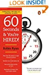 60 Seconds and You're Hired!: Revised...