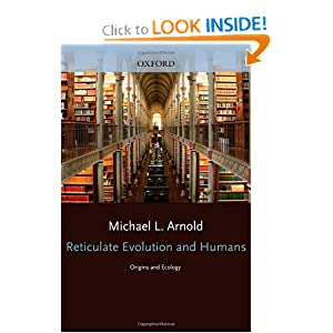Amazon.com: Reticulate Evolution and Humans: Origins and Ecology ...