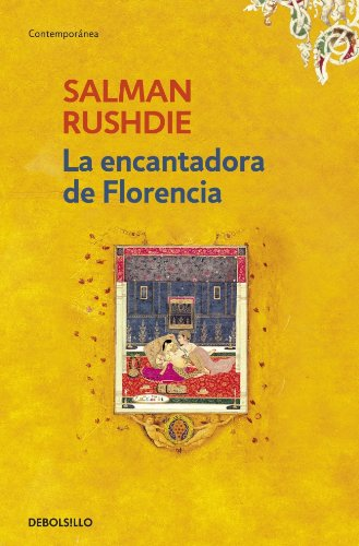 La encantadora de Florencia / The Enchantress of Florence (Spanish Edition)