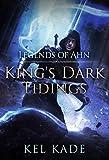 #4: Legends of Ahn (King's Dark Tidings Book 3)
