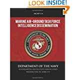 Marine Air-Ground Task Force Intelligence Dissemination