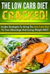 The Low Carb Diet CRACKED! - Insider...