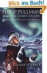 Philip Pullman, Master Storyteller: A...
