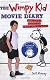 Jeff Kinney The Wimpy Kid Movie Diary: How Greg Heffley Went Hollywood (Diary of a Wimpy Kid)