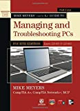 Mike Meyers CompTIA A+ Guide to Managing and Troubleshooting PCs, Fourth Edition (Exam 220-801)