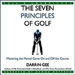 The Seven Principles of Golf: Masteri...