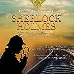 Sherlock Holmes: A Strange Affair with the Woman on the Tracks: A Short Mystery, Book 4 | Pennie Mae Cartawick