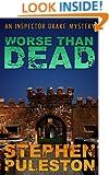 Worse Than Dead (Inspector Drake Book 2)