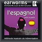 Earworms MMM - l'Espagnol: Prêt à Partir |  Earworms