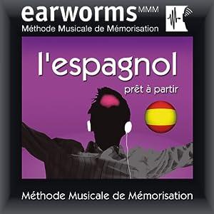Earworms MMM - l'Espagnol   Livre audio
