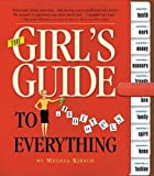 The Girls Guide to Absolutely Everything [GIRLS GT ABSOLUTELY EVERYTHING]