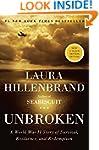 Unbroken: A World War II Story of Sur...