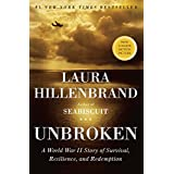 Unbroken: A World War II Story of Survival, Resilience, and Redemptionby Laura Hillenbrand