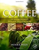 img - for Coffee in Health and Disease Prevention book / textbook / text book