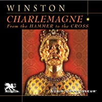 Charlemagne (       UNABRIDGED) by Richard Winston Narrated by Charlton Griffin