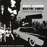 Pulp Fusion: Bustin' Loose