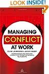 Managing Conflict at Work: Understand...