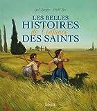 Cyril Lepeigneux Les belles histoires de l'enfance des saints