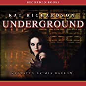 Underground: Greywalker, Book 3 | Kat Richardson
