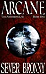 Arcane (The Arinthian Line Book 1) (E...