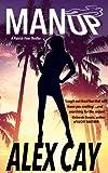 MAN UP (Patrick Finn Island Thrillers Book 1)