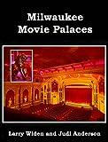 Milwaukee Movie Palaces