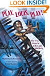 Play Louis Play!: The True Story Of A...
