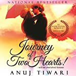 Journey of Two Hearts: Will be cherished forever | Anuj Tiwari
