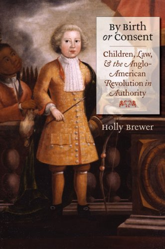 By Birth or Consent: Children, Law, and the...