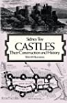 Castles: Their Construction and Histo...