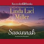 Savannah: Springwater Seasons, Book 3   Linda Lael Miller