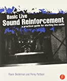 img - for Basic Live Sound Reinforcement: A Practical Guide for Starting Live Audio book / textbook / text book