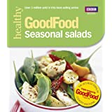 Good Food: Seasonal Salads: Triple-tested Recipes: Tried-and-tested Recipes (BBC Good Food)by Angela Nilsen