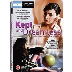 Kept and Dreamless (Las Mantenidas Sin Sueos) - Amazon.com Exclusive