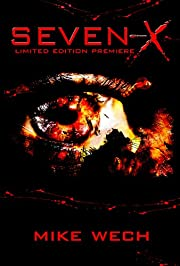 SEVEN-X (A Terrifying Psychological Suspense-Thriller)