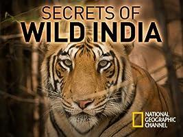 Secrets of Wild India Season 1