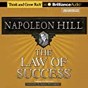 The Law of Success (       UNABRIDGED) by Napoleon Hill Narrated by Fred Stella