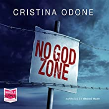 No God Zone (       UNABRIDGED) by Christina Odone Narrated by Maggie Mash