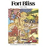 Fort Bliss: An Illustrated History