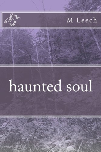 Book: Haunted Soul by Melissa Leech