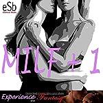 Milf+1 | J Jezebel,Essemoh Teepee