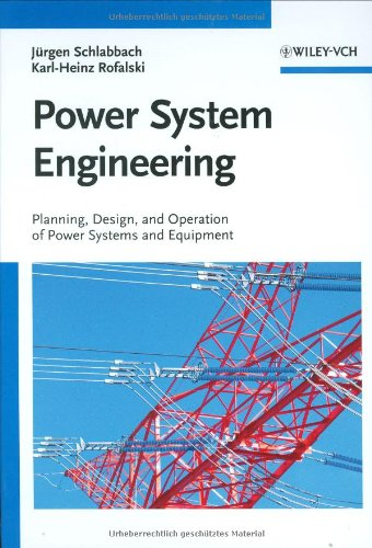 Power System Engineering: Planning, Design, and