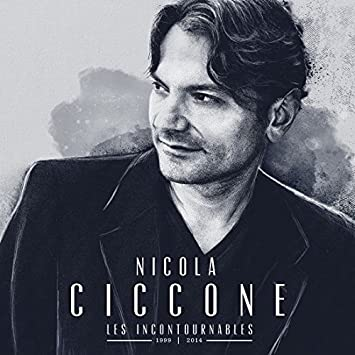 Nicola Ciccone – Les incontournables 1999-2014 (2 CD)