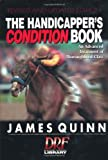 The Handicapper's Condition Book, Revised: An Advanced Treatment of Thoroughbred Class