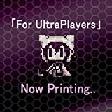 For UltraPlayers