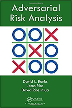 Adversarial Risk Analysis
